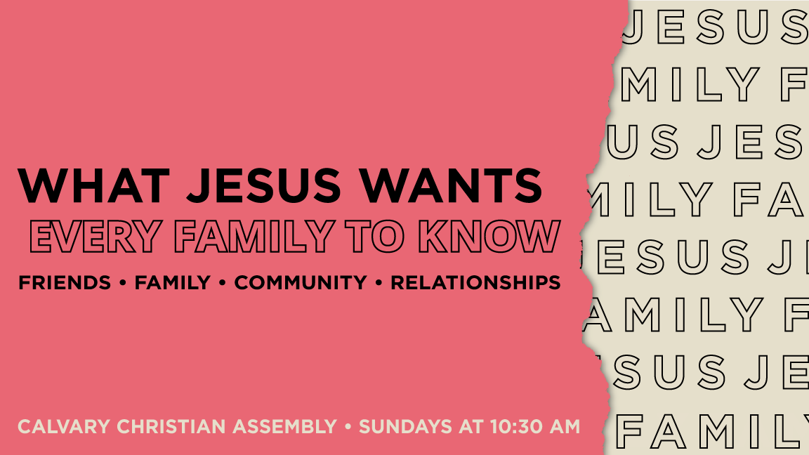 What Jesus Wants Every Family To Know