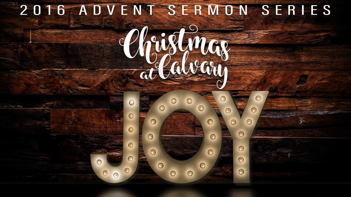 JOY : Christmas at Calvary