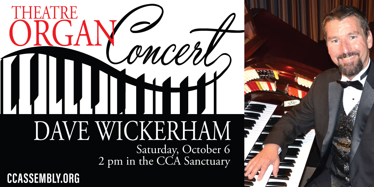 David Wickerham Organ Concert