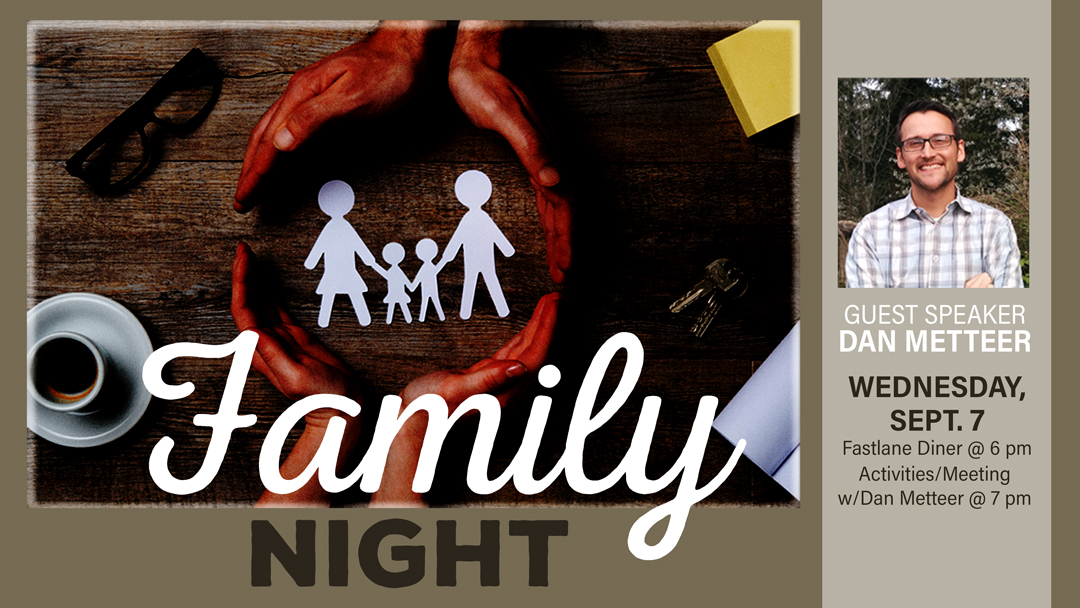 Family Night Guest: Dan Metteer