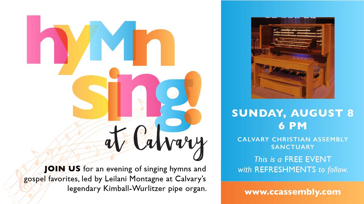 Hymn Sing featuring Calvary's Legendary Kimball-Wurlitzer Pipe Organ