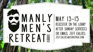Manly Men's Retreat III