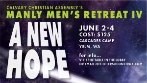 Manly Men's Retreat IV: A New Hope