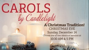Carols By Candlelight Services