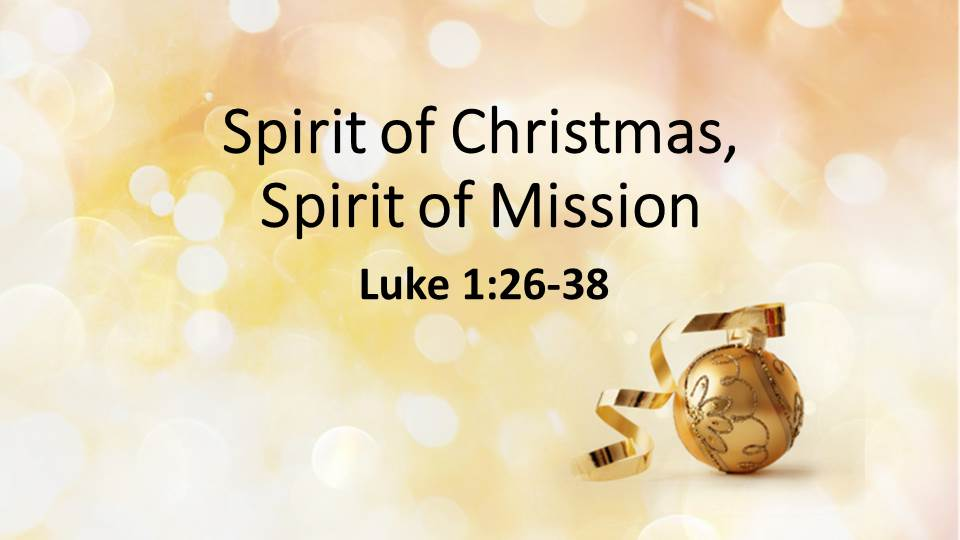 The Spirit of Christmas, The Spirit of Mission