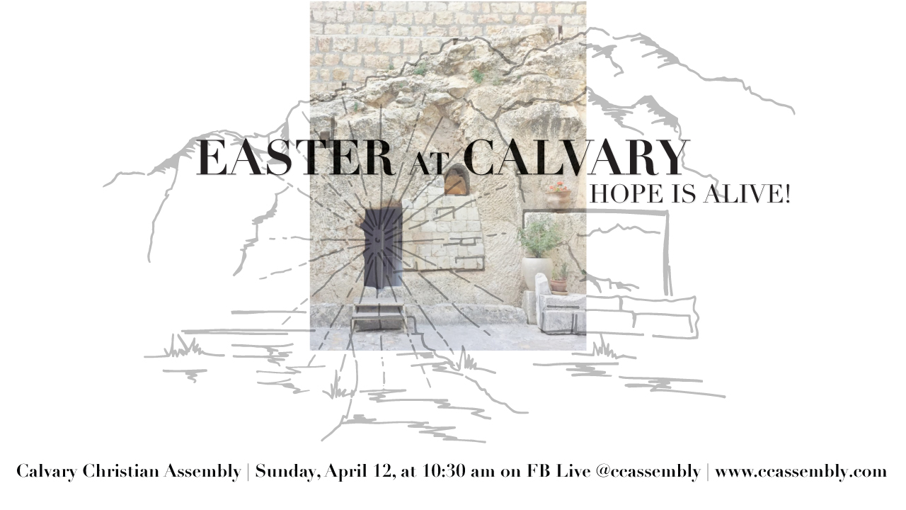 Easter at Calvary: Do You Believe in Jesus?