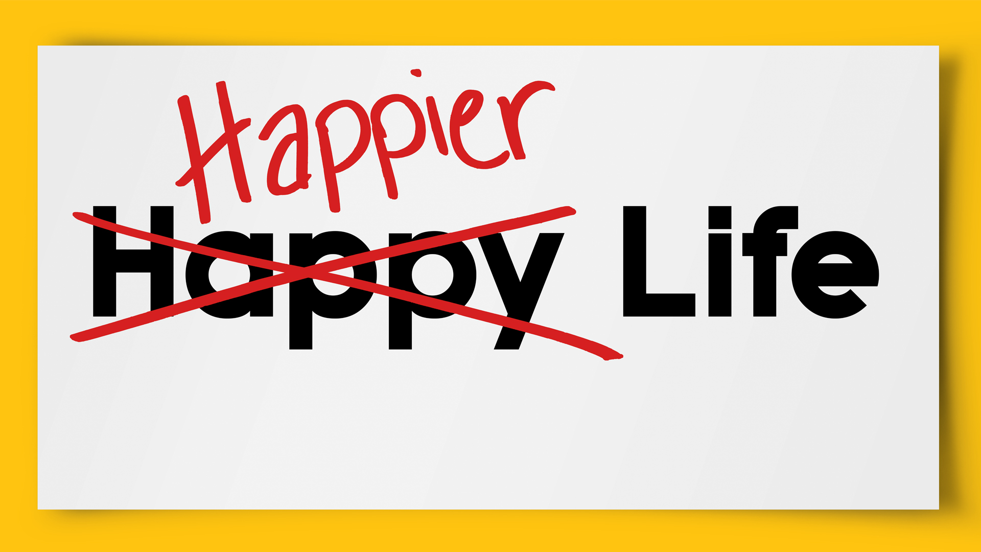 Happy Life/Happier Life: Don't Worry, Be Happy