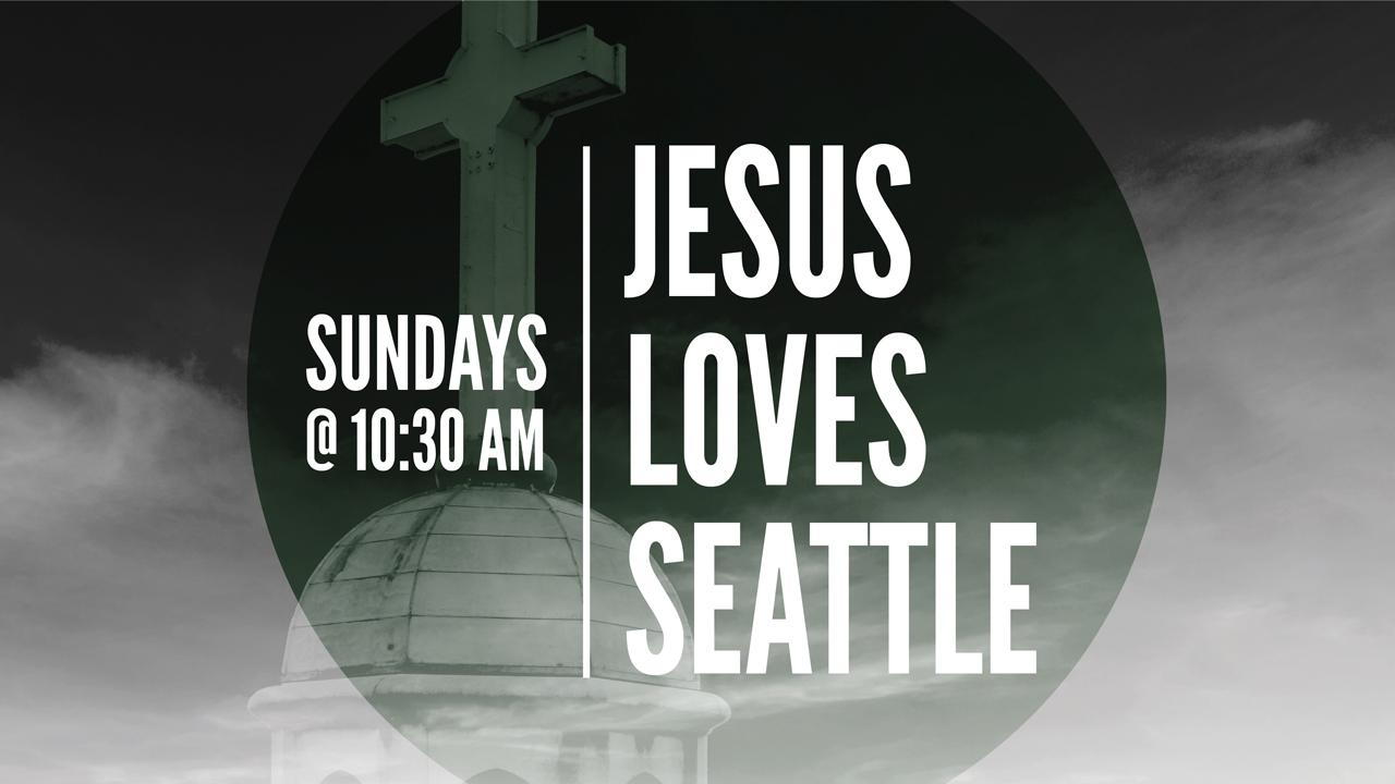 Jesus Loves Seattle: What is True Love?