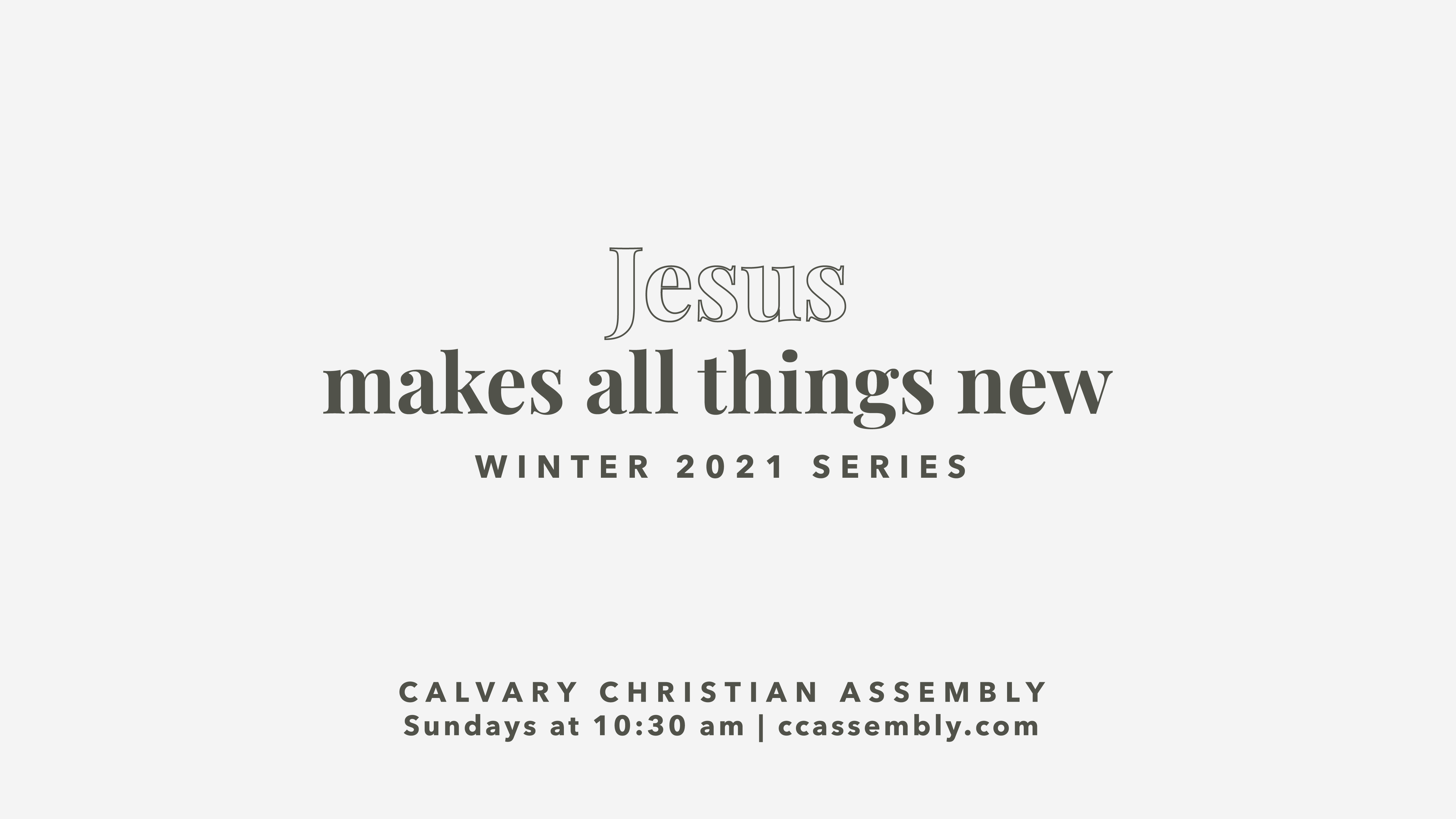 Jesus Makes All Things New: Reset