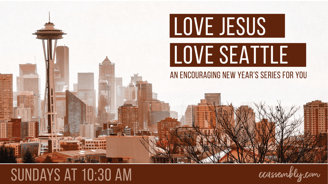 Love Jesus, Love Seattle: How Will You Respond to God's Invitation?